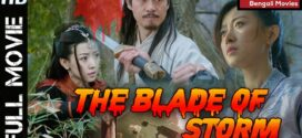 Blade OF Storm (2021) Bengali Dubbed Movie 720p HDRip 700MB MKV Download