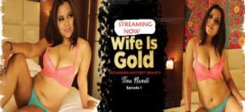 Wife Is Gold 2021 UncutAdda S01E01 Web Series Download