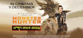 Monster Hunter 2021 Bangla Dubbed Movie 480p HDTV 350MB Download *Exclusive*